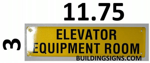 ELEVATOR EQUIPMENT ROOM SIGN- Yellow