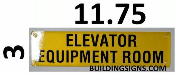 Elevator Equipment Room SIGNAGE (Yellow, Reflective, Aluminium)
