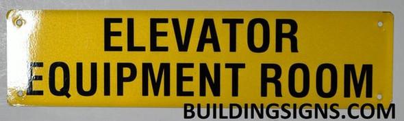 Elevator Equipment Room Sign (Yellow, Reflective, Aluminium)