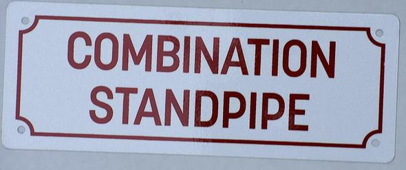 Combination Standpipe Sign (White,Aluminium 3x8, Aluminium Reflective)