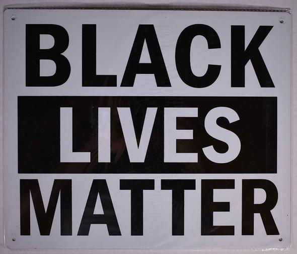 Lives Matter Signage