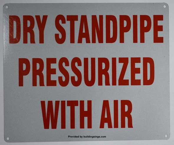 Dry PRESSURIZED Standpipe with air Signage