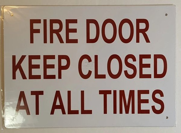 FIRE Door Keep Closed at All Times Sign
