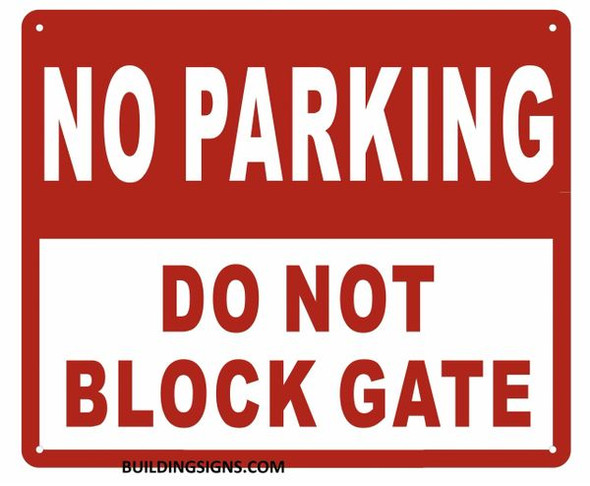 NO Parking DO NOT Block GATE Sign