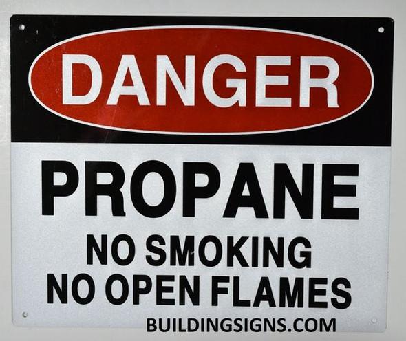 Danger Propane NO Smoking NO Open Flames Sign