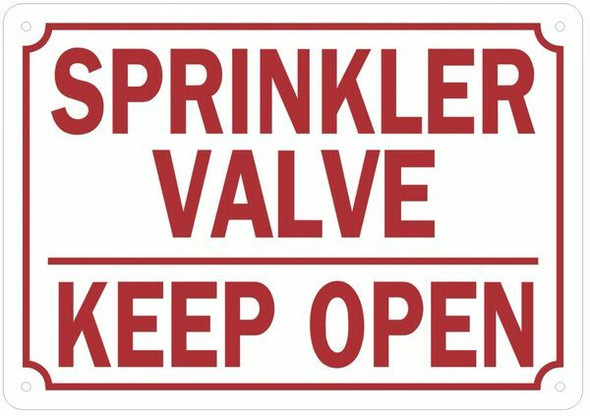 Sprinkler Valve Keep Open Sign