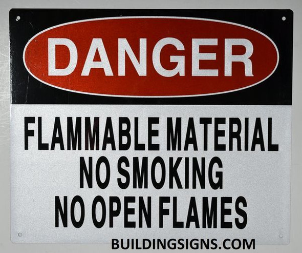 Danger Flammable Material NO Smoking NO Open Flames Signage