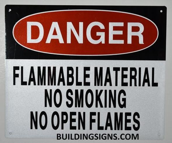 Danger Flammable Material NO Smoking NO Open Flames Sign