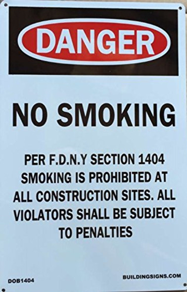 Aluminum DOB SIGN- NO SMOKING WORK SITE PER FDNY SECTION 1404
