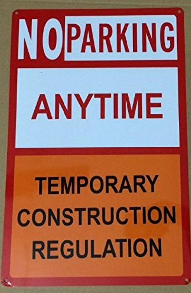 No Parking Anytime Temporary construction Regulation Aluminum