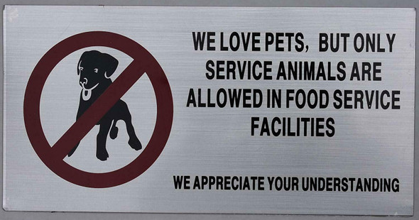 No Pets Allowed in Food Service Facilities Sign