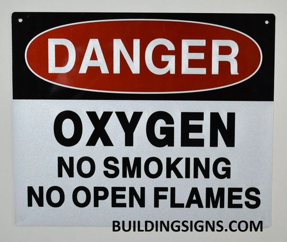 Danger Oxygen NO Smoking NO Open Flames Safety Warning Sign