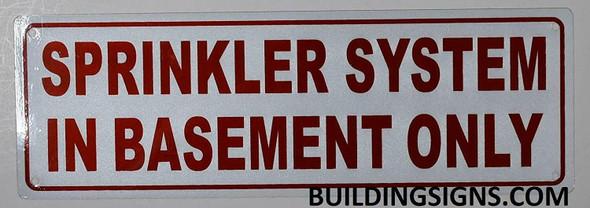 Sprinkler System in Basement ONLY Sign