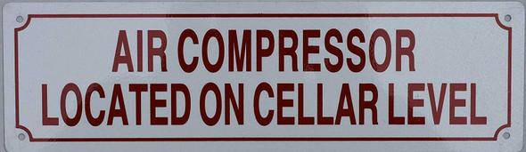 AIR Compressor Located in Cellar Level Sign
