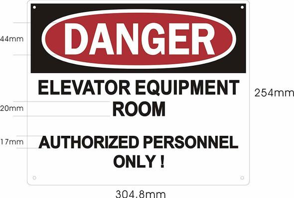 Danger Elevator Equipment Room SIGNAGE (Aluminium Reflective, White )