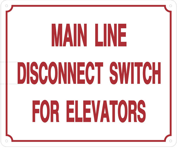 Main LINE Disconnect Switch for Elevators Sign