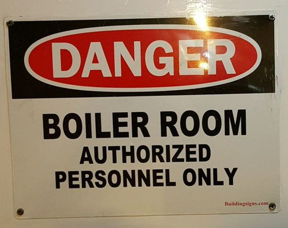 DANGER - BOILER ROOM AUTHORIZED PERSONNEL ONLY Signage