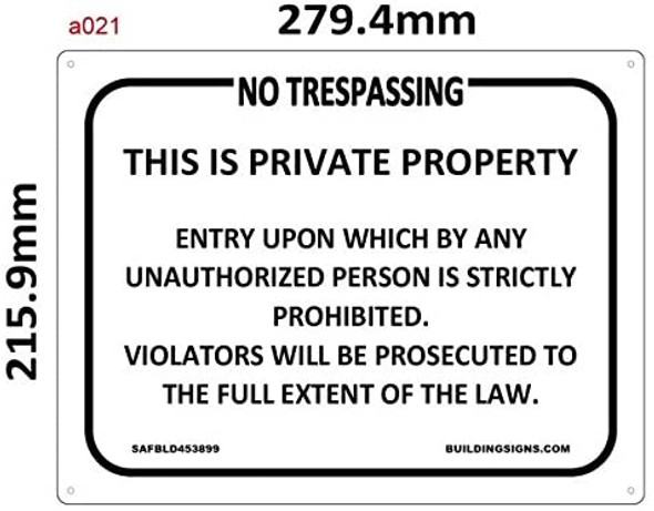 NO TRESPASSING -THIS IS PRIVATE PROPERTY