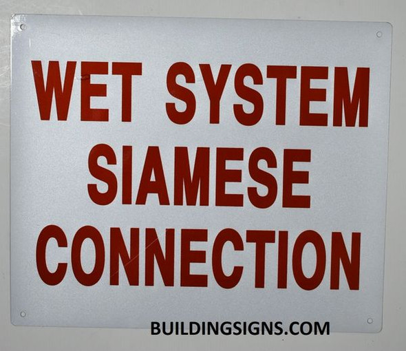 Wet System Siamese Connection Sign ,