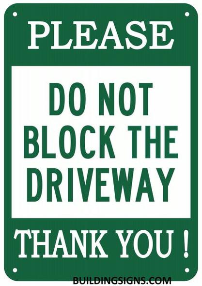 DO NOT Block Driveway Sign !,,Green