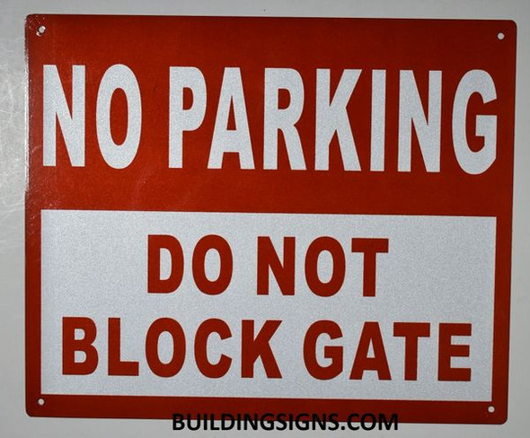 NO Parking DO NOT Block Driveway