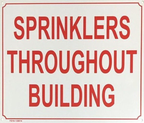 """Sprinklers Throughout Building"" Metal Sign"