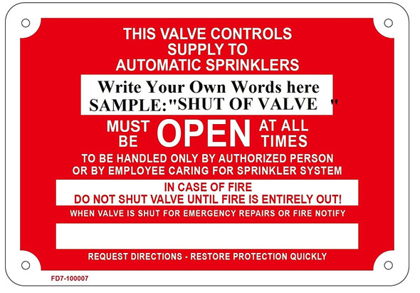 Inspector's Test - Must Be Open at All Times, in Case of, Fire Sprinkler Sign,