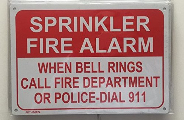SPRINKLER FIRE ALARM WHEN BELL RINGS CALL 911 Signage