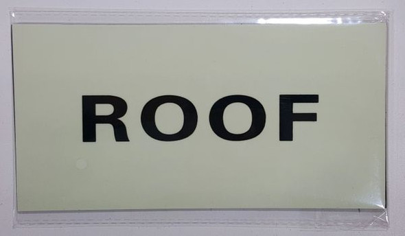 SIGN ROOF  - PHOTOLUMINESCENT GLOW IN THE DARK  (PHOTOLUMINESCENT )