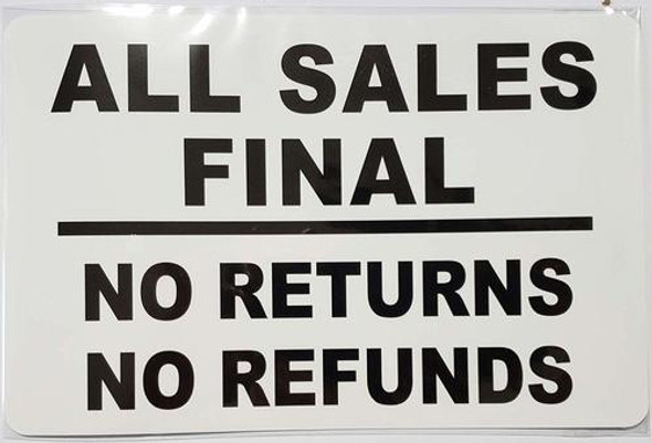 All Sales Final - NO Returns NO REFUNDS Sign (Sticker)