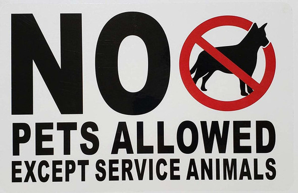 No Pets Allowed Except Service Animals (See Through Sticker)