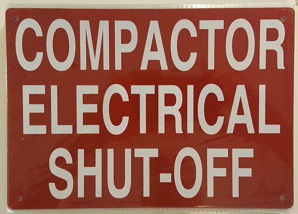 COMPACTOR ELECTRICAL SHUT OFF Signage