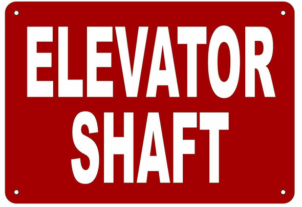 ELEVATOR SHAFT SIGN (Aluminium Reflective Signs, RED )
