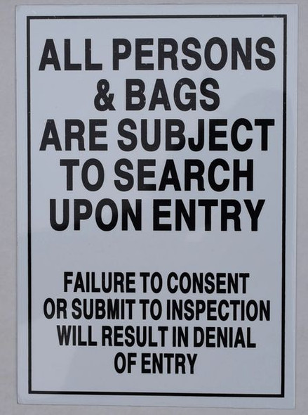 All Persons & Bags Subject to