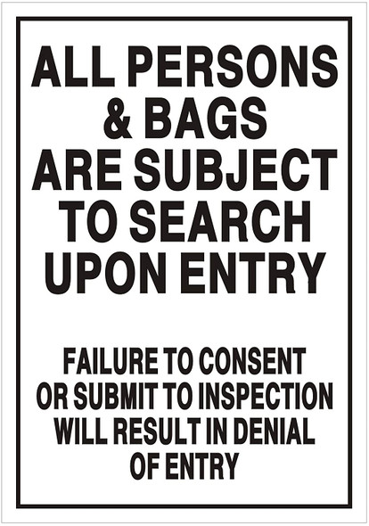 All Persons & Bags Subject to Search SIGNAGE (Double Sided Tape,Aluminium, White )
