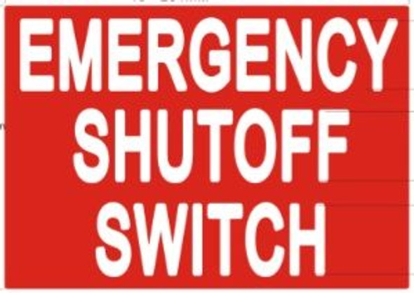 EMERGENCY SHUTOFF SWITCH SIGN (STICKER ) RED