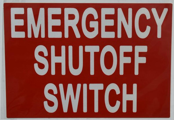 EMERGENCY SHUTOFF SWITCH SIGNAGE (STICKER ) RED