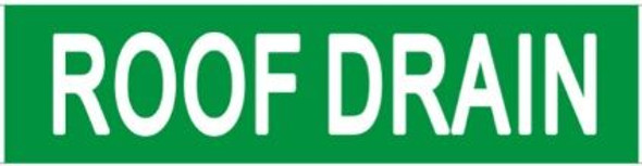 ROOF DRAIN SIGN (STICKER) GREEN