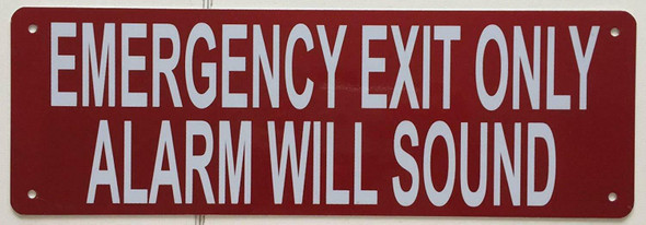 EMERGENCY EXIT ONLY ALARM WILL SOUND Signage