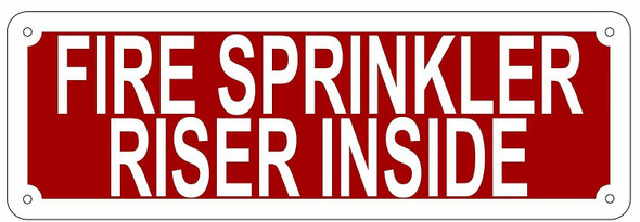 FIRE SPRINKLER RISER INSIDE Sign
