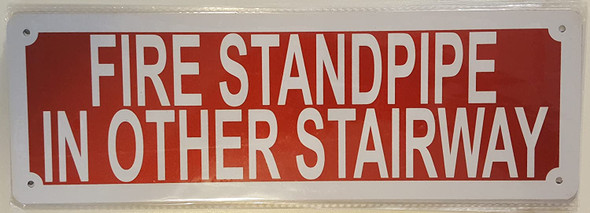 FIRE STANDPIPE IN OTHER STAIRWAY Signage