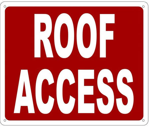 ROOF ACCESS SIGN- REFLECTIVE !!!  RED