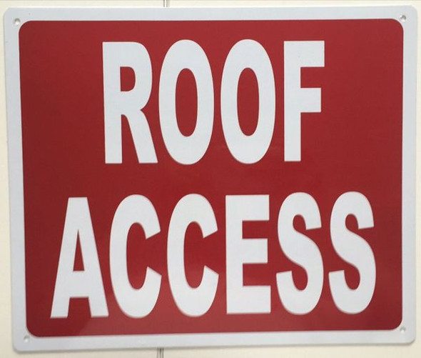 ROOF ACCESS SIGNAGE- REFLECTIVE !!!  RED