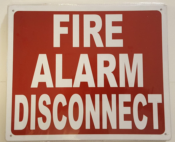 FIRE ALARM DISCONNECT Signage -