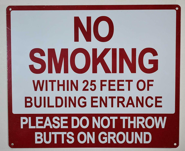 NO Smoking Within 25 FEET of Building Entrance Please DO NOT Throw Butts ON Ground Signage