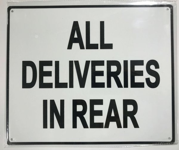 All Deliveries in Rear Signage