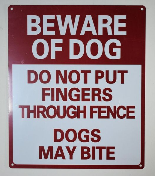 Beware of Dog Do Not Put Fingers Through Fence - Dog May bite Sign