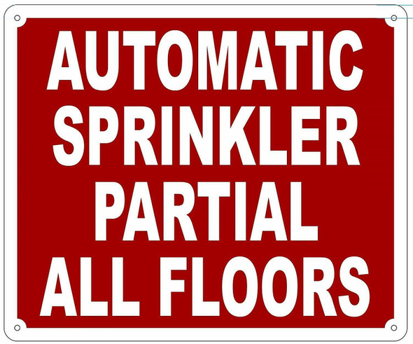 SIGN AUTOMATIC SPRINKLER PARTIAL ALL FLOORS