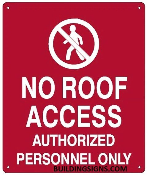 NO ROOF ACCESS PERSONNEL SIGN Red