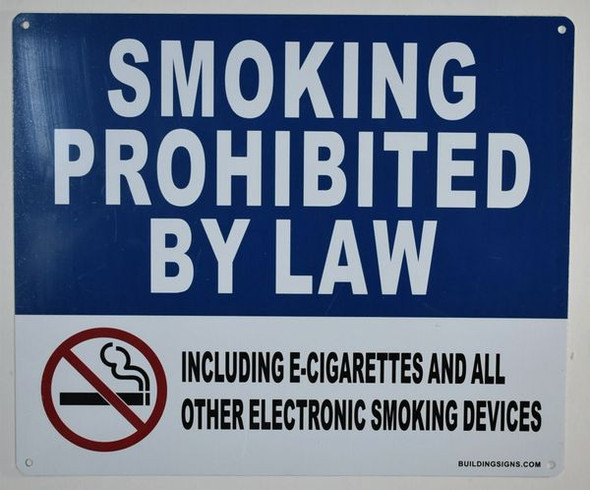 Smoking Prohibited by Law Including e-Cigarettes and All Other Electronic Smoking Devices Signage